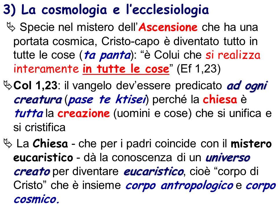 3) La cosmologia e l'ecclesiologia