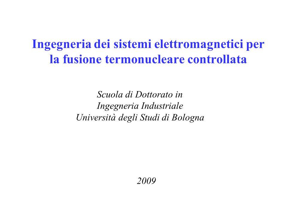 Ingegneria dei sistemi elettromagnetici per la fusione termonucleare controllata