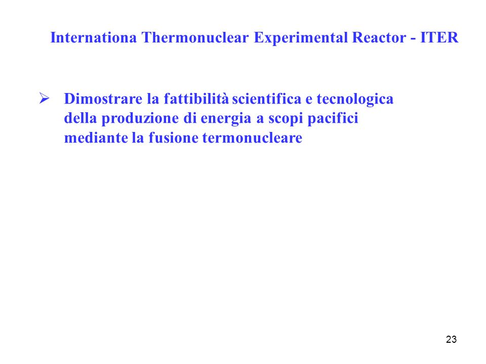 Internationa Thermonuclear Experimental Reactor - ITER