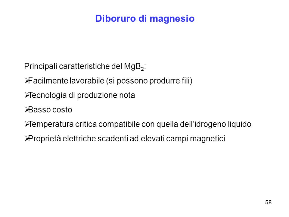 Diboruro di magnesio Principali caratteristiche del MgB2: