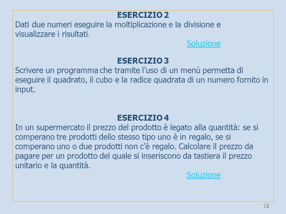 ESERCIZIO 2 ESERCIZIO 3 ESERCIZIO 4