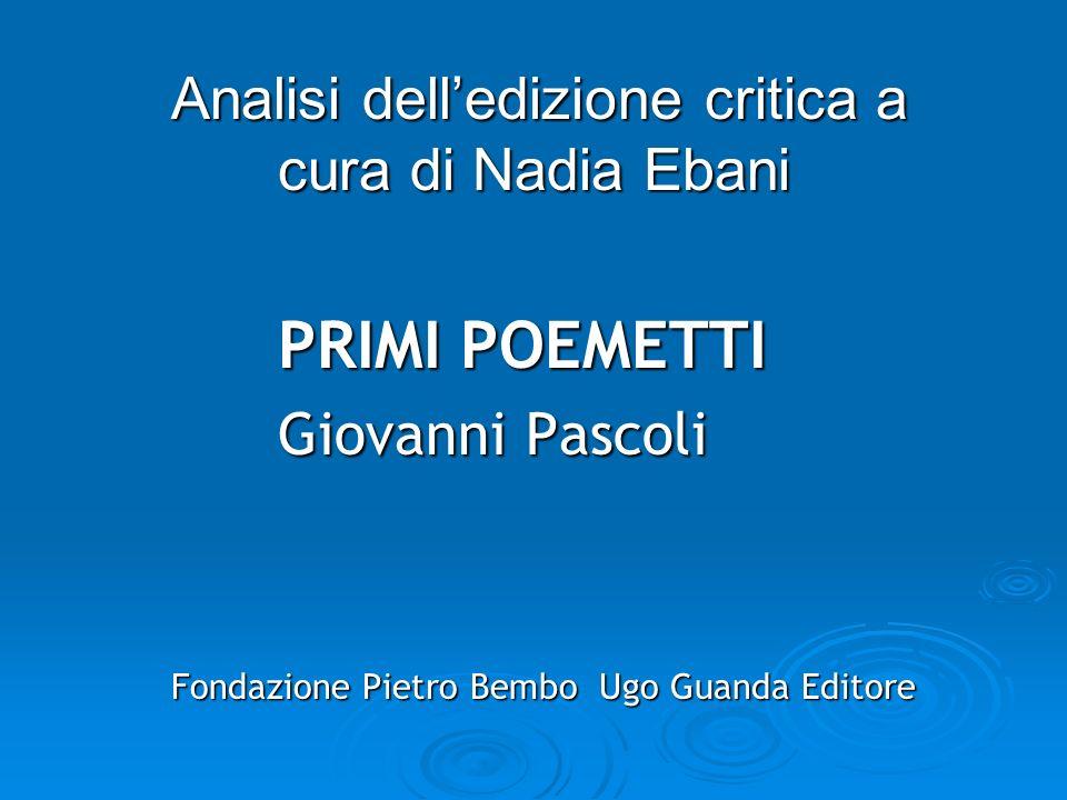 Analisi dell'edizione critica a cura di Nadia Ebani