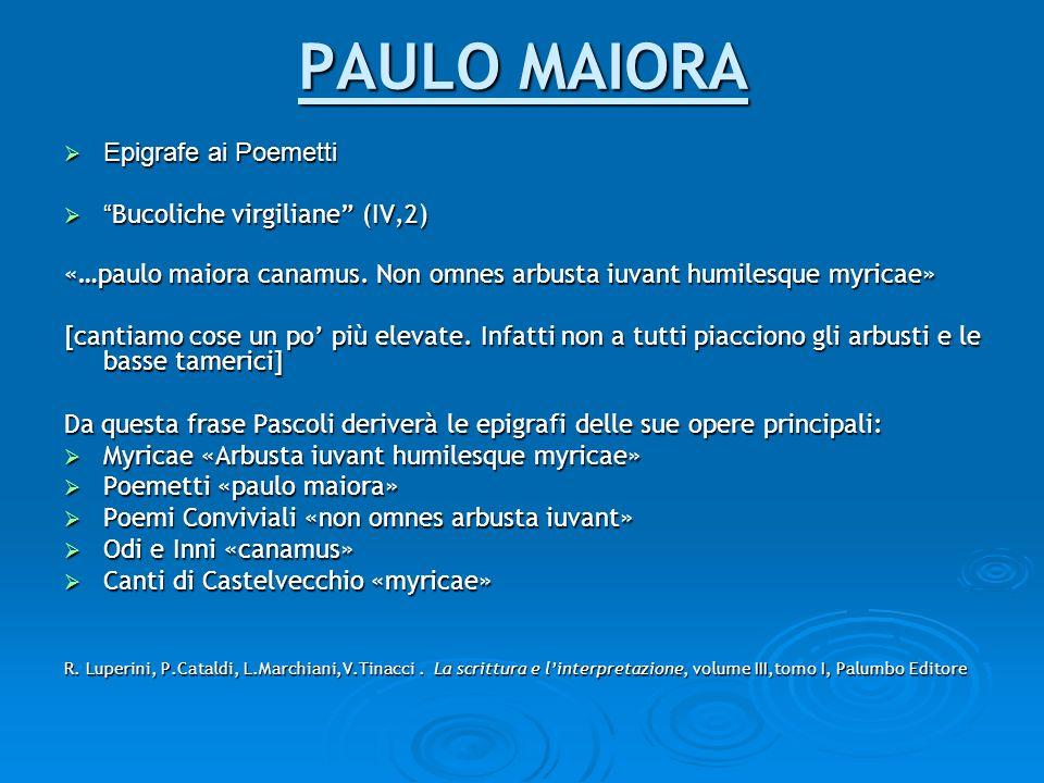 PAULO MAIORA Epigrafe ai Poemetti Bucoliche virgiliane (IV,2)