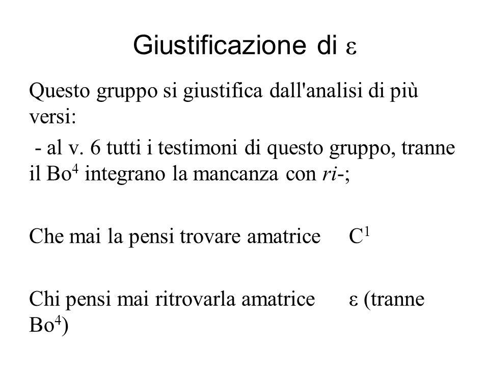 Giustificazione di ε Questo gruppo si giustifica dall analisi di più versi: