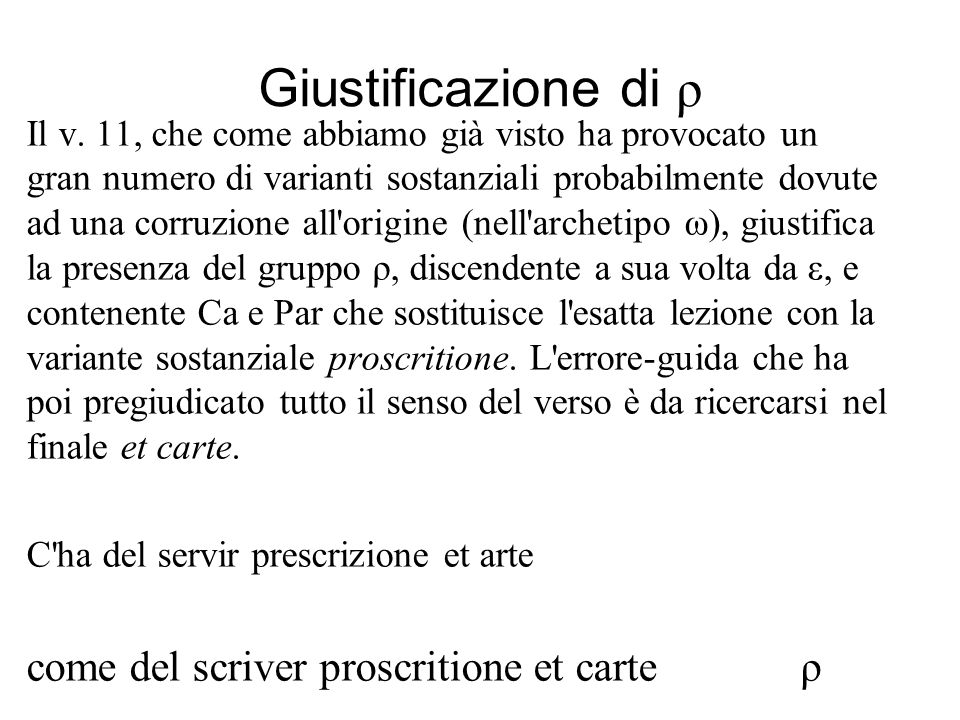 Giustificazione di ρ come del scriver proscritione et carte ρ