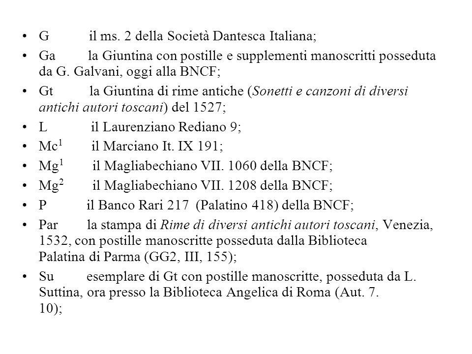 G il ms. 2 della Società Dantesca Italiana;