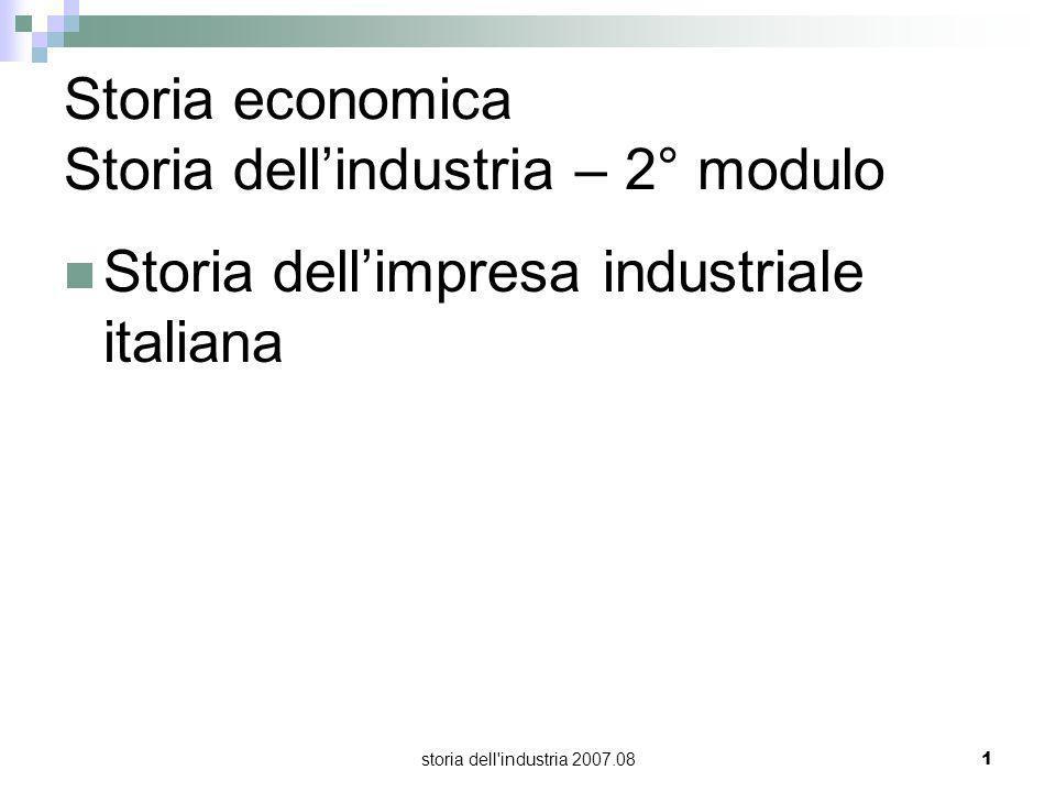 Storia economica Storia dell'industria – 2° modulo