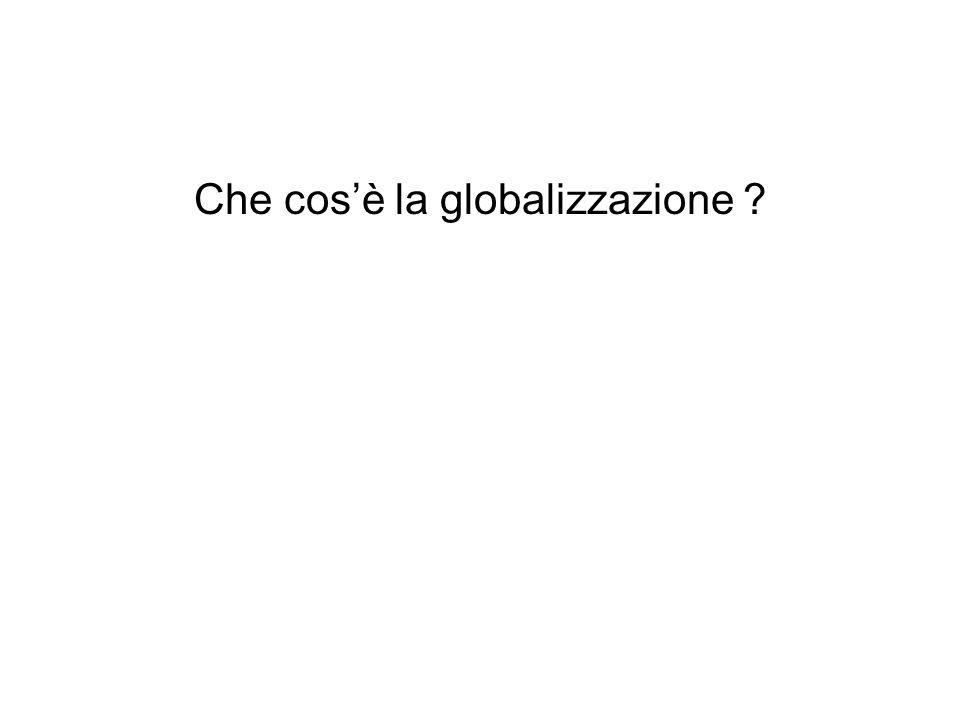 Che cos'è la globalizzazione