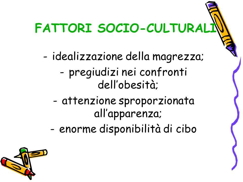 FATTORI SOCIO-CULTURALI