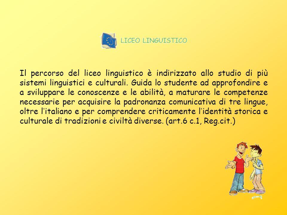 Il percorso del liceo linguistico è indirizzato allo studio di più sistemi linguistici e culturali.