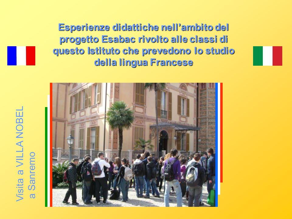 Esperienze didattiche nell'ambito del progetto Esabac rivolto alle classi di questo Istituto che prevedono lo studio della lingua Francese