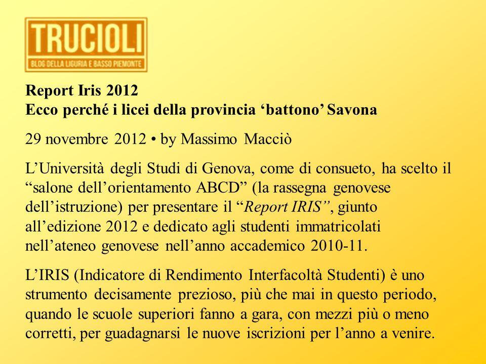Report Iris 2012 Ecco perché i licei della provincia 'battono' Savona