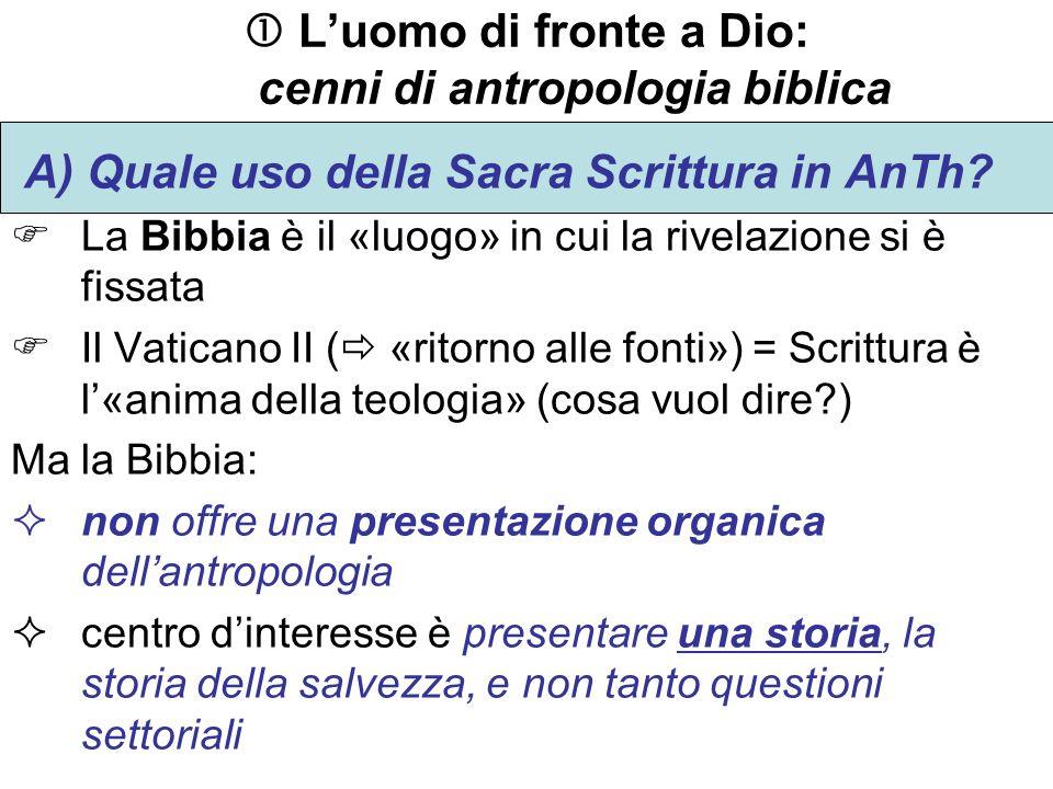  L'uomo di fronte a Dio: cenni di antropologia biblica