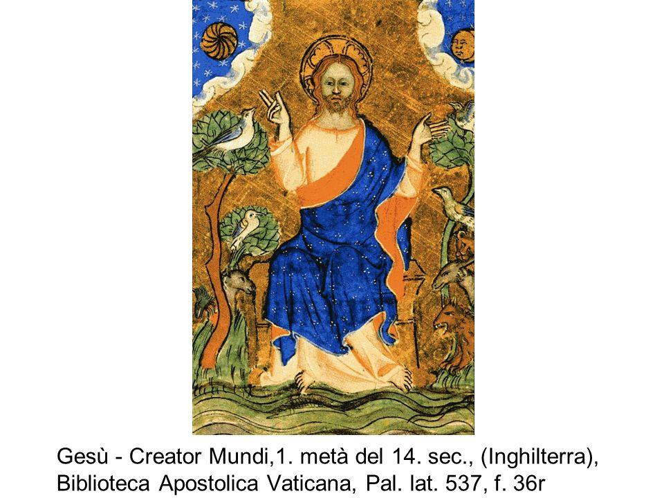 Gesù - Creator Mundi,1. metà del 14. sec