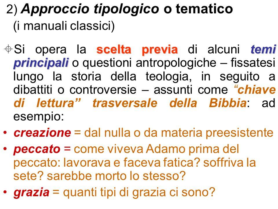 2) Approccio tipologico o tematico
