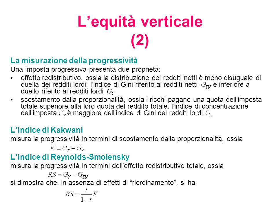 L'equità verticale (2) La misurazione della progressività