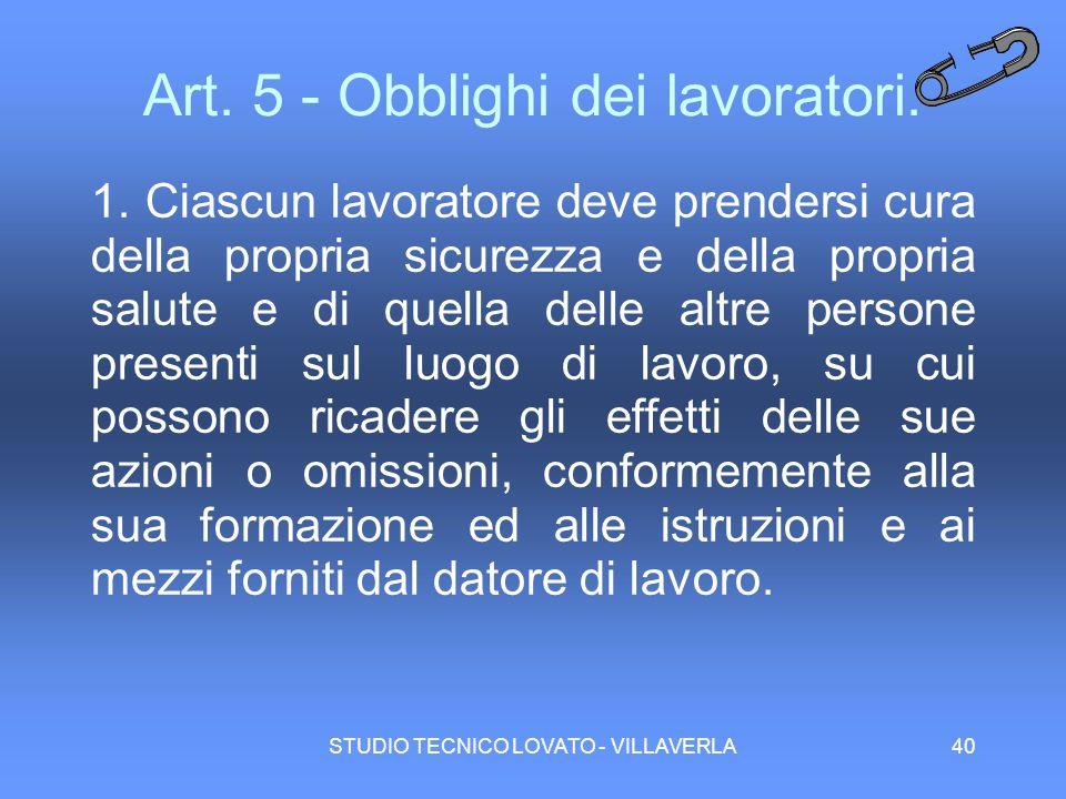 Art. 5 - Obblighi dei lavoratori.