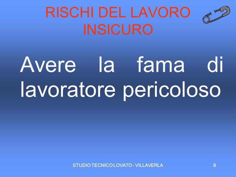 RISCHI DEL LAVORO INSICURO
