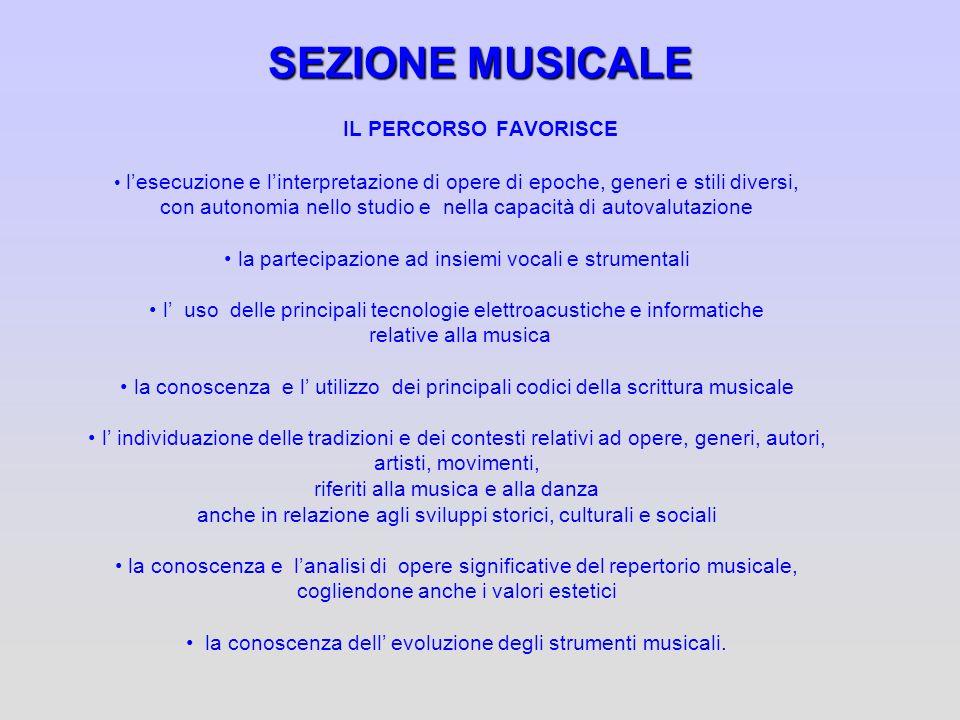 SEZIONE MUSICALE IL PERCORSO FAVORISCE
