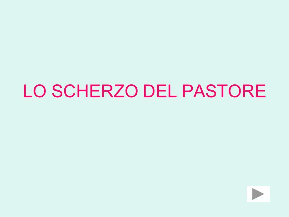 LO SCHERZO DEL PASTORE