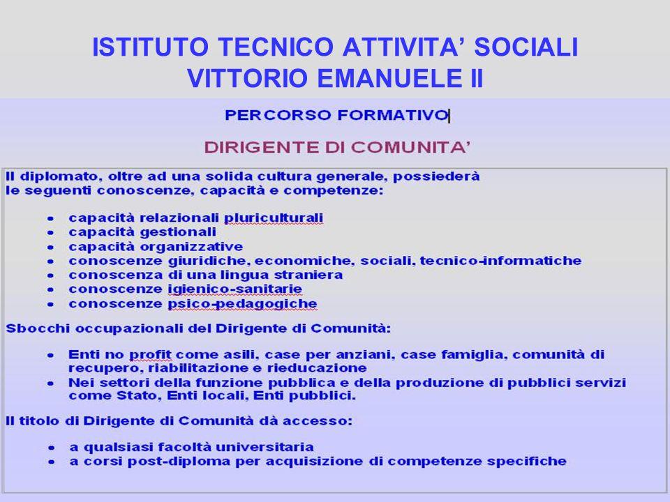 ISTITUTO TECNICO ATTIVITA' SOCIALI VITTORIO EMANUELE II