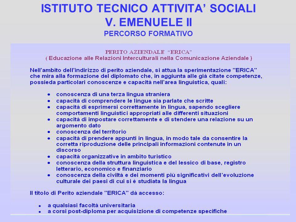 ISTITUTO TECNICO ATTIVITA' SOCIALI V. EMENUELE II PERCORSO FORMATIVO
