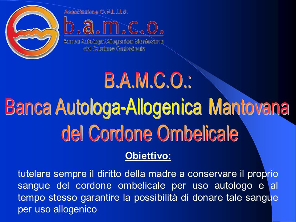 Banca Autologa-Allogenica Mantovana del Cordone Ombelicale