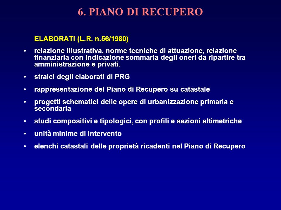 6. PIANO DI RECUPERO ELABORATI (L.R. n.56/1980)