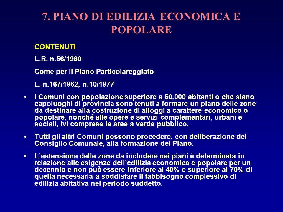 7. PIANO DI EDILIZIA ECONOMICA E POPOLARE