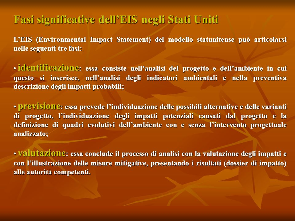 Fasi significative dell'EIS negli Stati Uniti