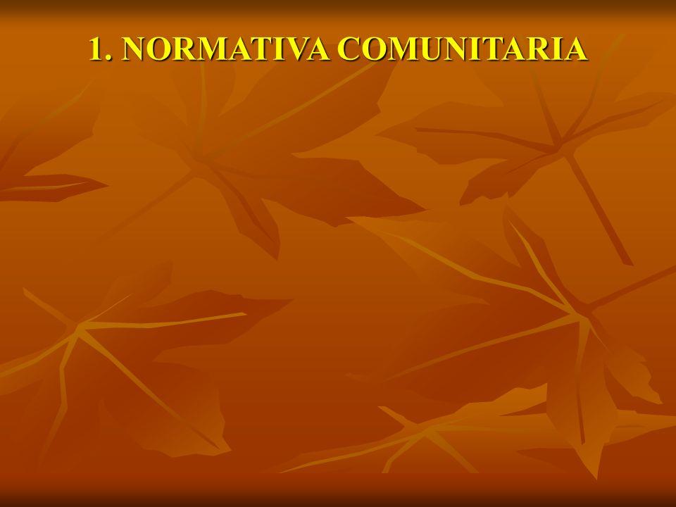 1. NORMATIVA COMUNITARIA