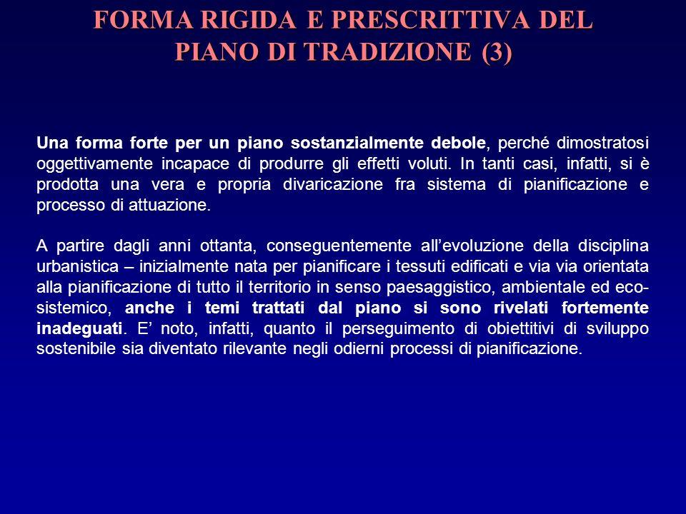 FORMA RIGIDA E PRESCRITTIVA DEL PIANO DI TRADIZIONE (3)