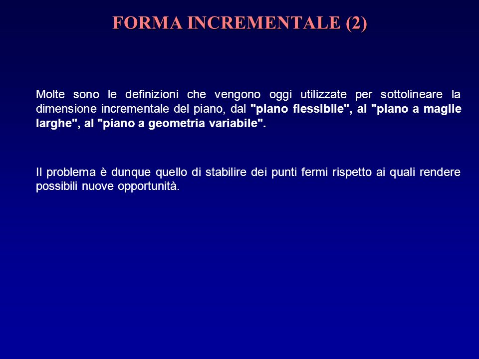 FORMA INCREMENTALE (2)
