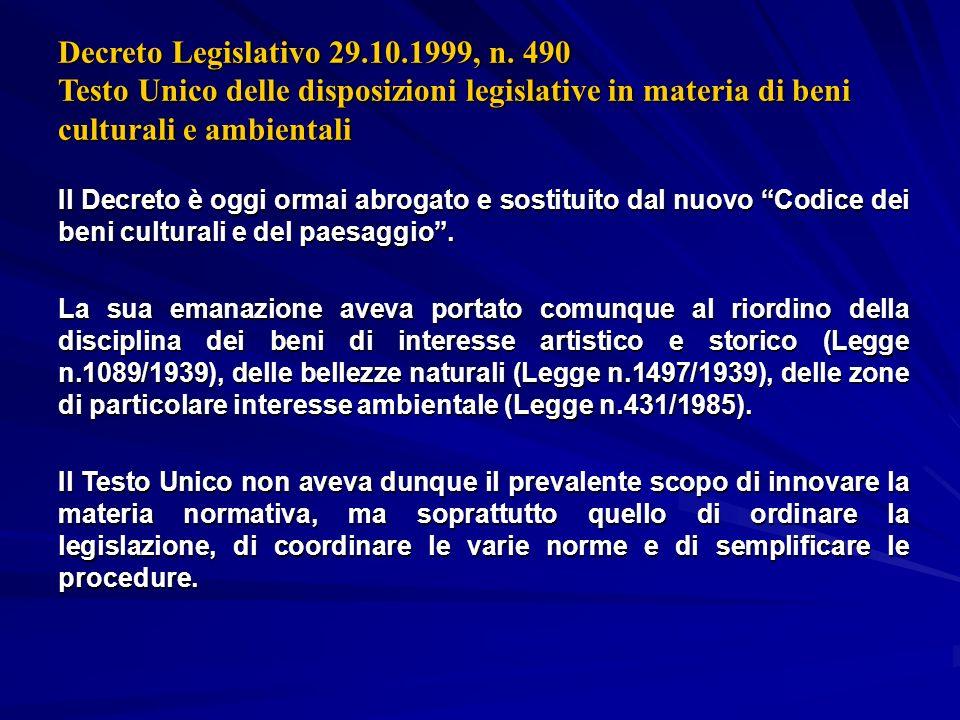 Decreto Legislativo 29.10.1999, n. 490 Testo Unico delle disposizioni legislative in materia di beni culturali e ambientali