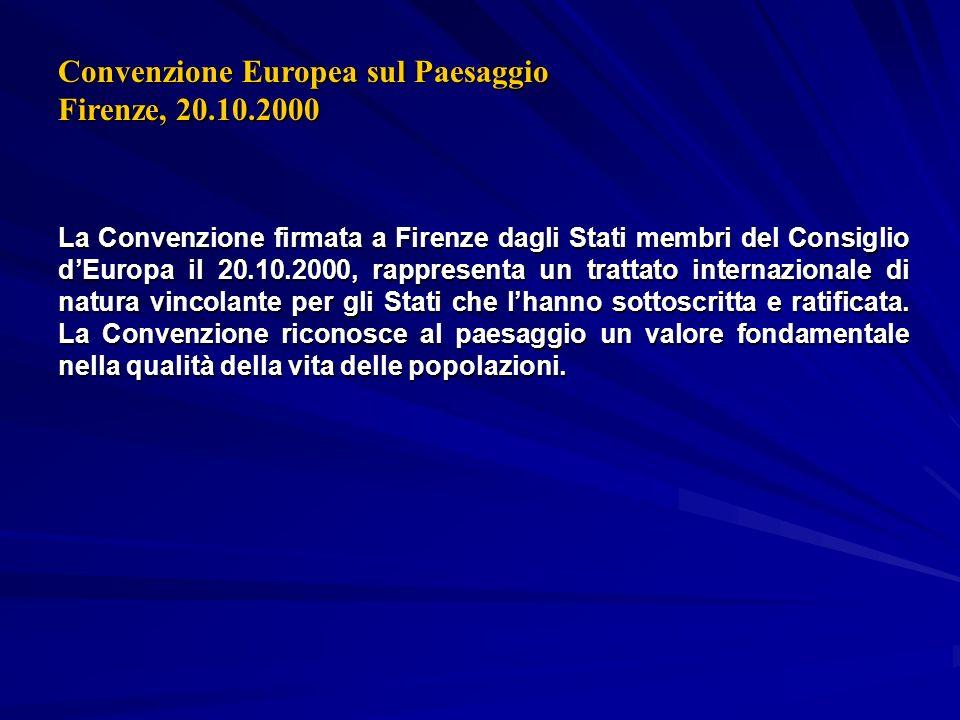 Convenzione Europea sul Paesaggio Firenze, 20.10.2000
