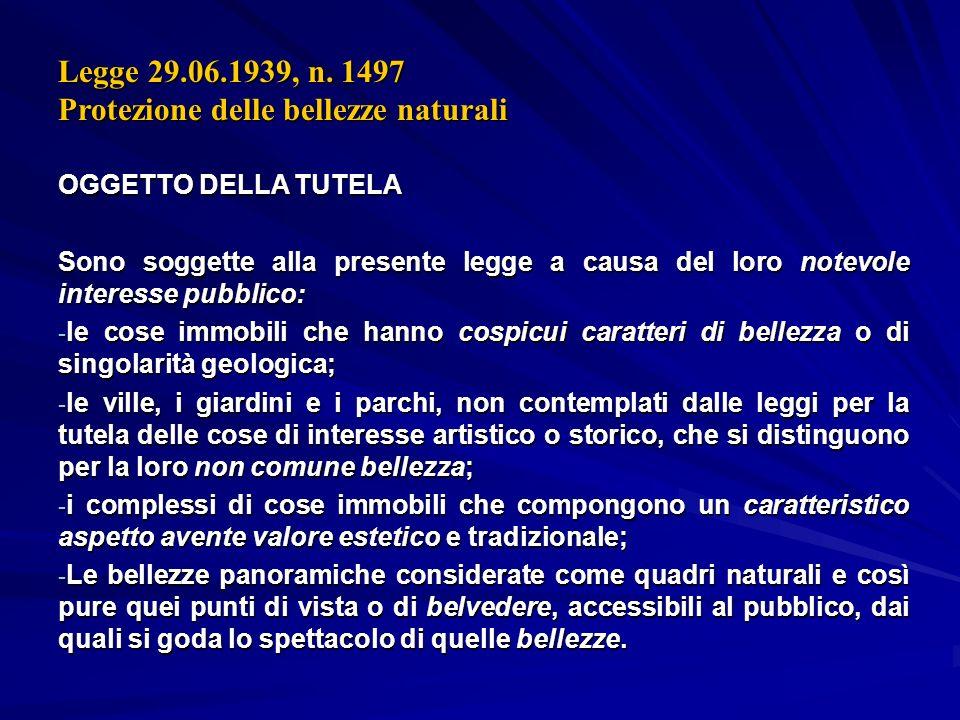 Legge 29.06.1939, n. 1497 Protezione delle bellezze naturali