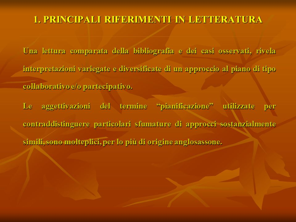 1. PRINCIPALI RIFERIMENTI IN LETTERATURA