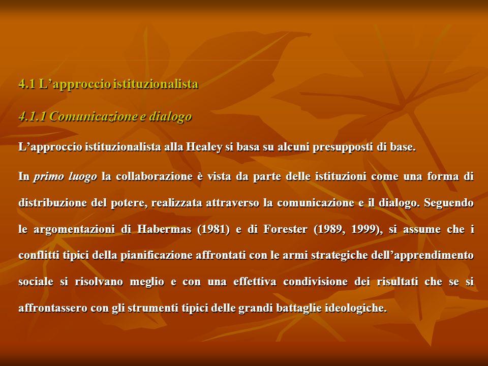 4.1 L'approccio istituzionalista 4.1.1 Comunicazione e dialogo