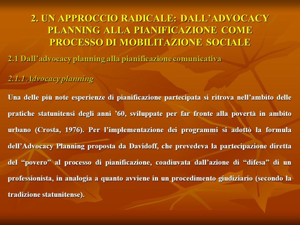 2. UN APPROCCIO RADICALE: DALL'ADVOCACY PLANNING ALLA PIANIFICAZIONE COME PROCESSO DI MOBILITAZIONE SOCIALE