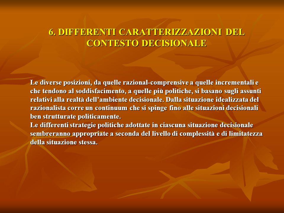 6. DIFFERENTI CARATTERIZZAZIONI DEL CONTESTO DECISIONALE