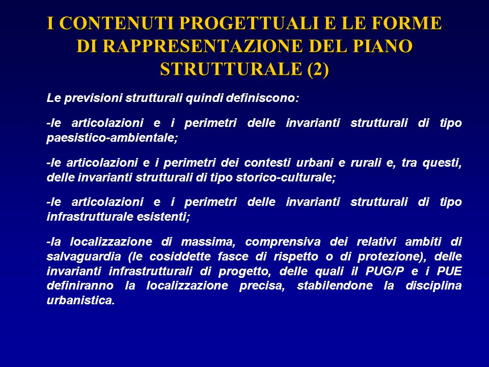 I CONTENUTI PROGETTUALI E LE FORME DI RAPPRESENTAZIONE DEL PIANO STRUTTURALE (2)