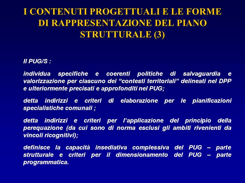 I CONTENUTI PROGETTUALI E LE FORME DI RAPPRESENTAZIONE DEL PIANO STRUTTURALE (3)