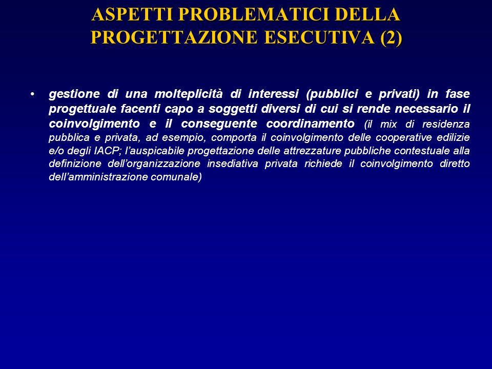 ASPETTI PROBLEMATICI DELLA PROGETTAZIONE ESECUTIVA (2)