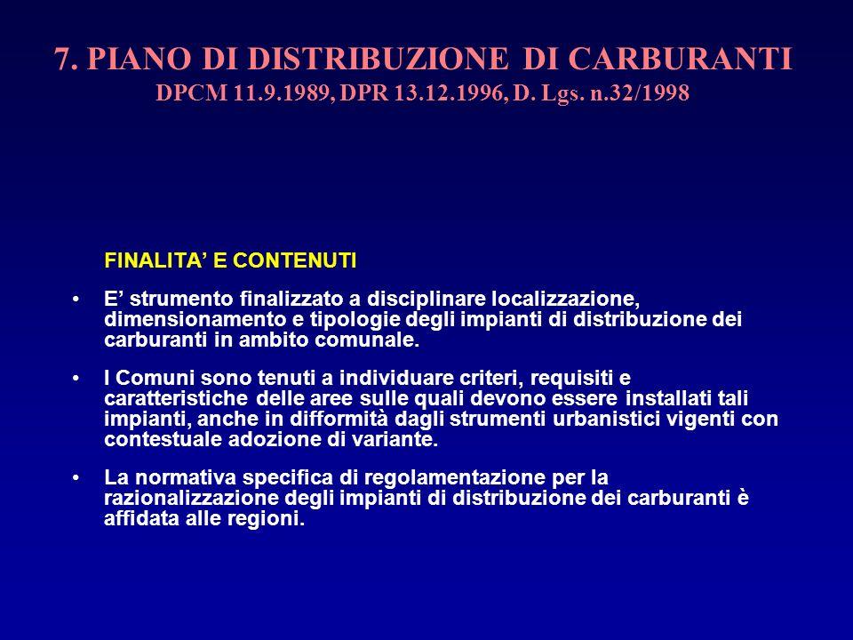 7. PIANO DI DISTRIBUZIONE DI CARBURANTI DPCM 11. 9. 1989, DPR 13. 12