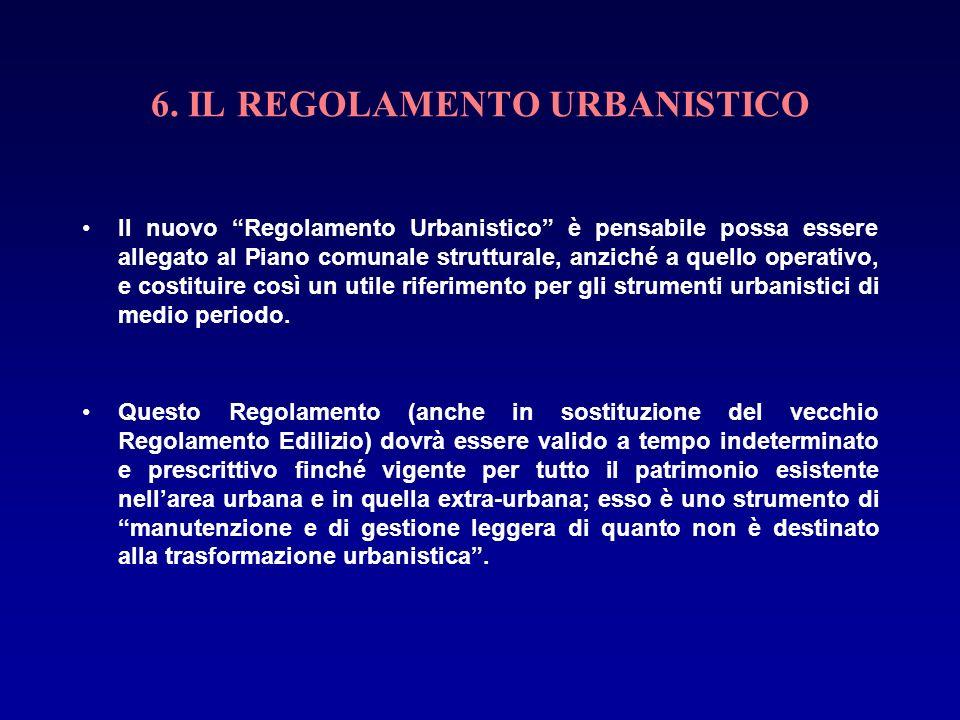 6. IL REGOLAMENTO URBANISTICO