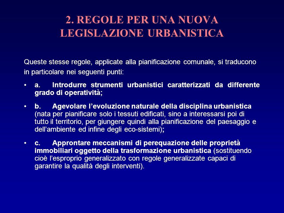 2. REGOLE PER UNA NUOVA LEGISLAZIONE URBANISTICA