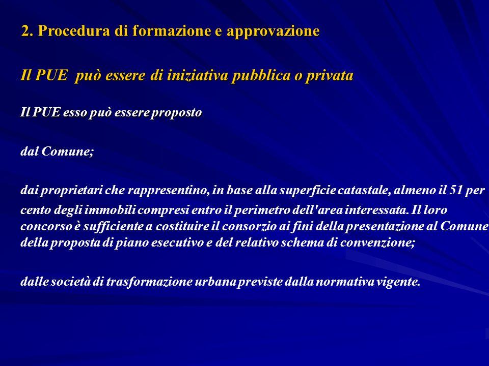 2. Procedura di formazione e approvazione