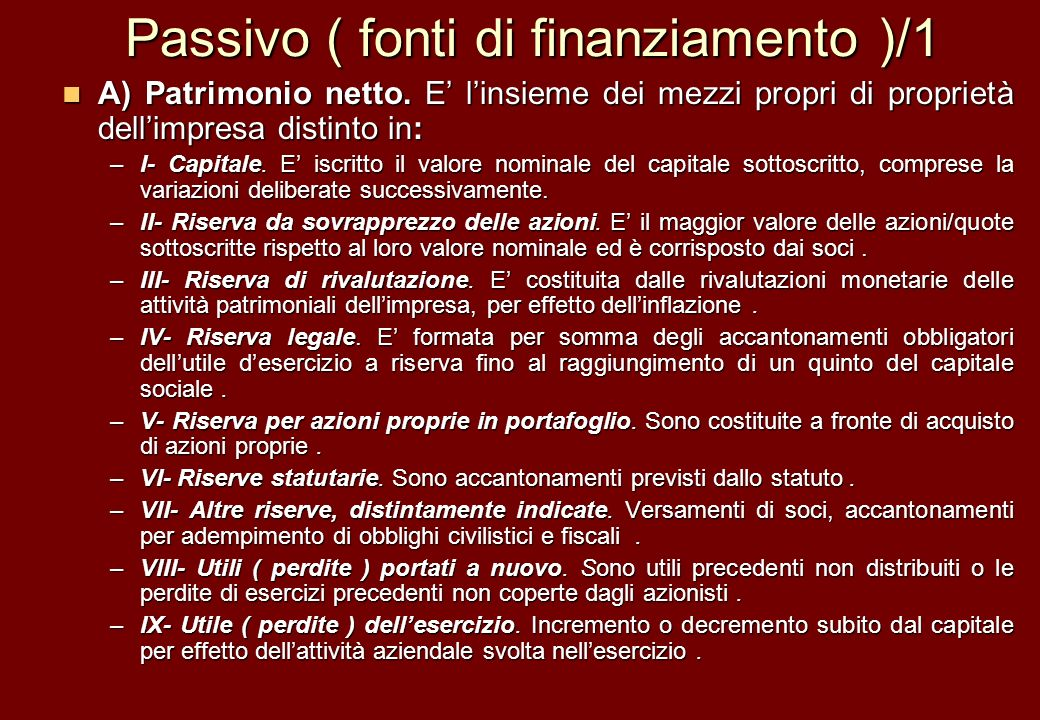 Passivo ( fonti di finanziamento )/1