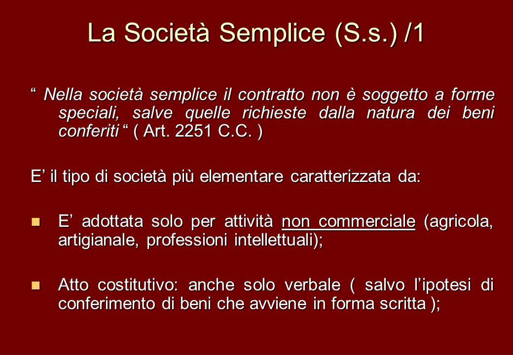 La Società Semplice (S.s.) /1