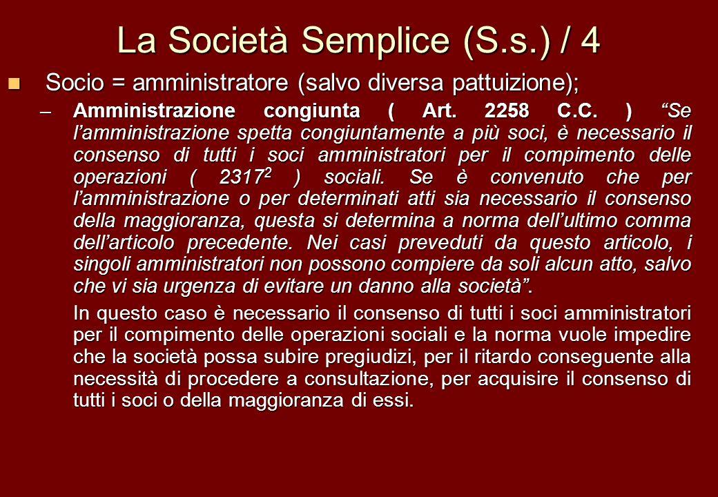 La Società Semplice (S.s.) / 4